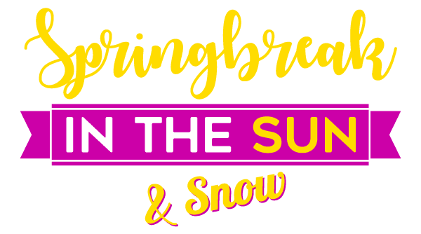 Springbreak in the Sun & Snow